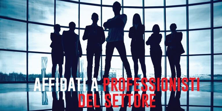 affidati a professionisti del settore