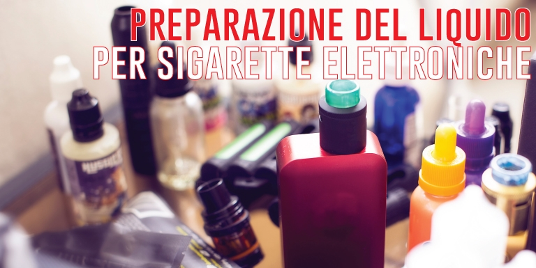 liquidi e sigarette elettroniche